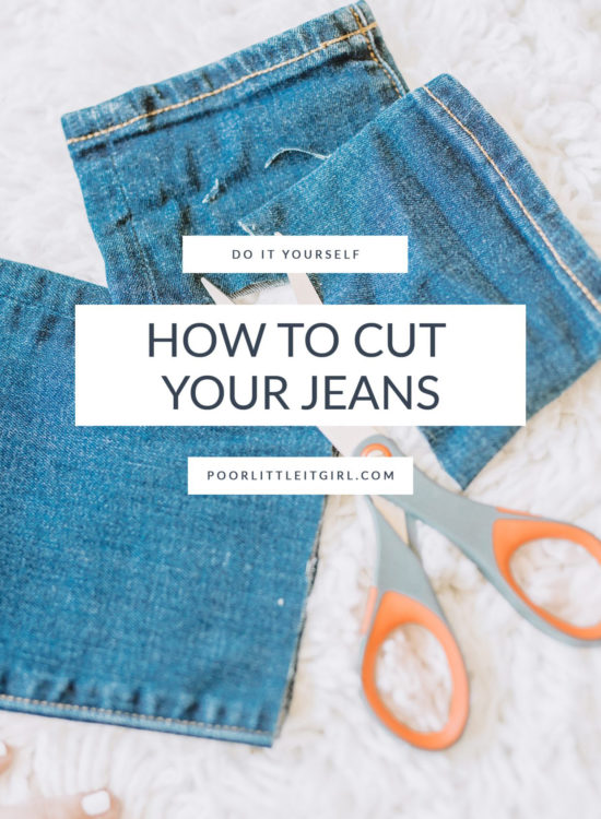 How To Cut Your Own Jeans - DIY Crop Jeans - Poor Little It Girl