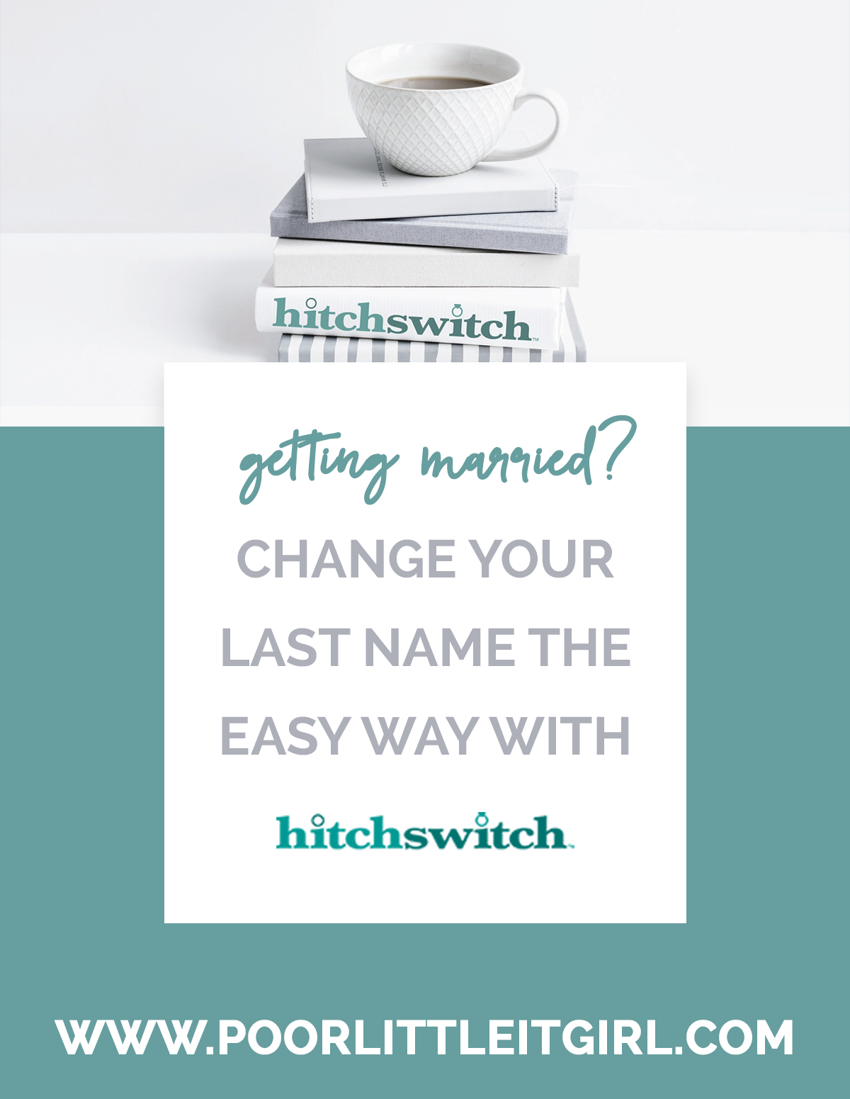 Why I Used HitchSwitch To Change My Last Name - Poor Little It Girl